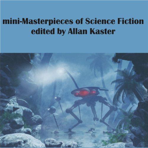 Mini-Masterpieces of Science Fiction audiobook cover art