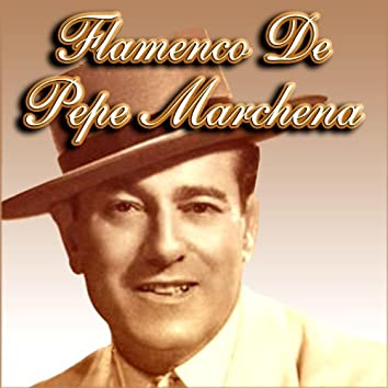 Flamenco De Pepe Marchena
