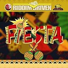 Riddim Driven: Fiesta
