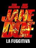 Jane Doe - La fuggitiva