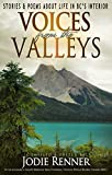 Voices from the Valleys: Stories & Poems about Life in BC's Interior (English Edition)