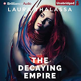 The Decaying Empire     The Vanishing Girl, Book 2              Written by:                                                                                                                                 Laura Thalassa                               Narrated by:                                                                                                                                 Rachel Vivette                      Length: 9 hrs and 17 mins     1 rating     Overall 4.0