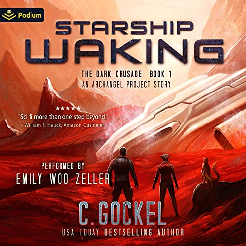 Starship Waking: An Archangel Project Story Audiobook By C. Gockel cover art
