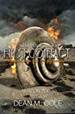 First Contact: A Military SciFi Thriller (Sector 64 Prequel Novella)