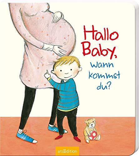 Hallo Baby, wann kommst du?: Erstes Pappbilderbuch zum Thema Geschwisterchen für Kinder ab 24 Monaten