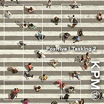 Positive | Tasking 2