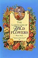 LANGUAGE WILD FLOWERS 1995 (Penhaligon's Scented Treasury of Verse & Prose)