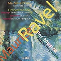 Maurice Ravel: Ma M猫re l'Oye / Orchestrations by Per Musica (1996-05-21)