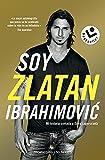 Soy Zlatan Ibrahimovic (Best seller / No Ficción)