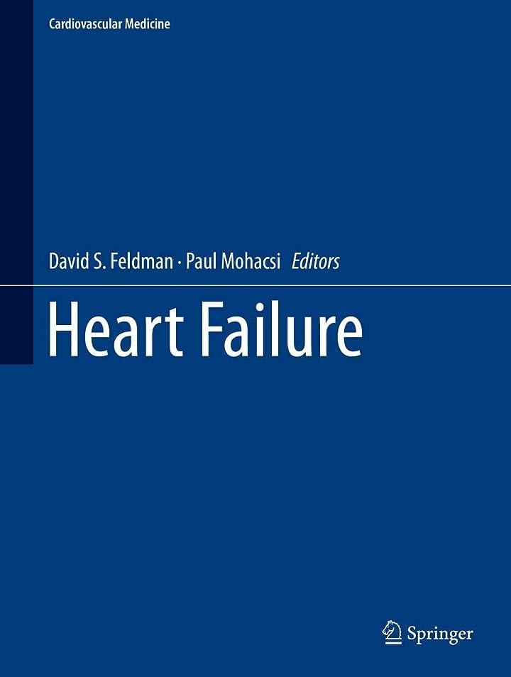 シロナガスクジラ哀れな夜明けHeart Failure (Cardiovascular Medicine) (English Edition)