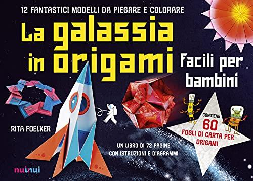 La galassia in origami facili e per bambini. Con Altri prodotti