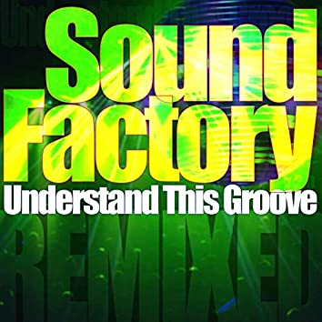 Understand This Groove