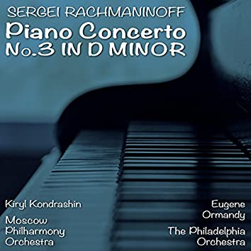 Sergei Rachmaninoff: Piano Concerto No. 3 in D Minor