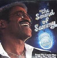 The Sound of Sammy (From Candy Man to Plop-Plop Fizz Fizz)