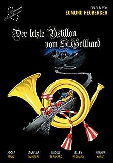 Der Letzte Postillon vom St. Gotthard (OmU)