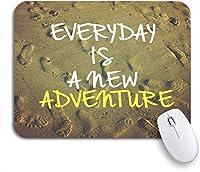 ROSECNY 可愛いマウスパッド 心に強く訴える動機毎日が自然の新しい冒険ですサンディ滑り止めゴムバッキングマウスパッドノートブックコンピューターマウスマット