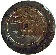 """The Voice Of Guglielmo Marconi; Voice In History 12"""" 78 RPM"""