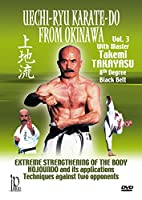 Uechi-Ryu Karate-Do from Okinawa Vol. 3 [DVD]