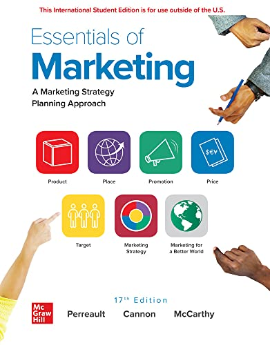 Compare Textbook Prices for ISE Essentials of Marketing 17 Edition ISBN 9781260570915 by Perreault,William,Cannon,Joseph,McCarthy,E. Jerome