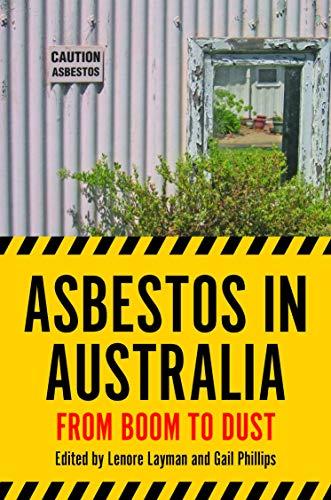 Asbestos in Australia: From Boom to Dust (Australian History)