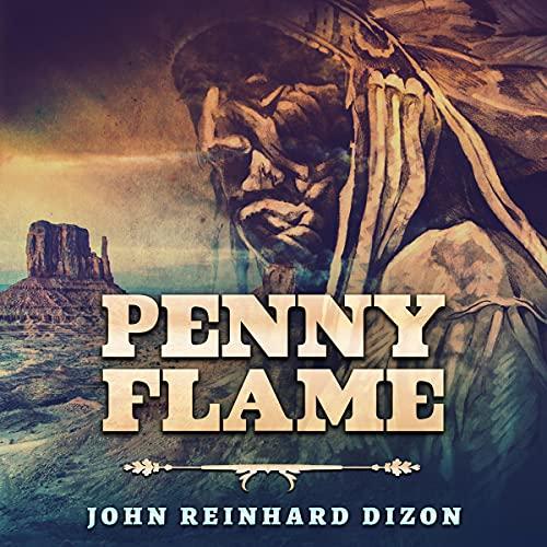 Download Penny Flame By John Reinhard Dizon