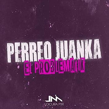 Perreo Juanka / No se Despega (Remix)