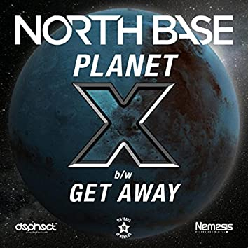 Planet X / Get Away