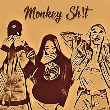Monkey Sh!t