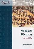 Máquinas eléctricas. 8ª Edición