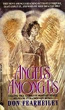 Angels Among Us (English Edition)