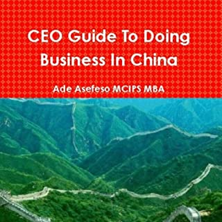 CEO Guide to Doing Business in China cover art