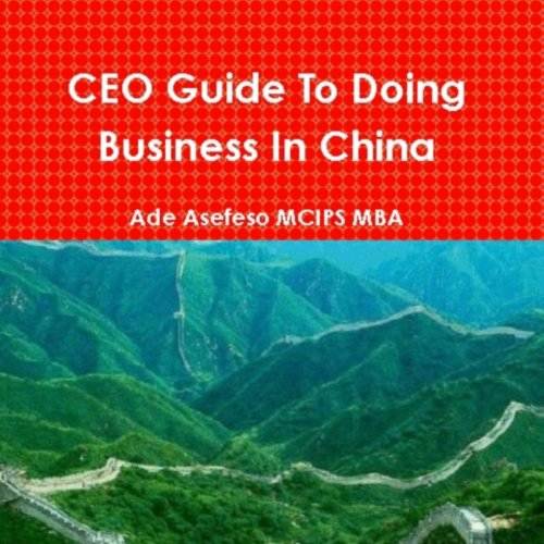 CEO Guide to Doing Business in China audiobook cover art