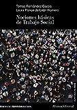 Nociones básicas de Trabajo Social (El Libro Universitario - Manuales)...