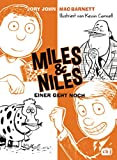 Miles & Niles - Einer geht noch (Die Miles & Niles-Reihe 4)