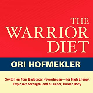 The Warrior Diet     Switch on Your Biological Powerhouse for High Energy, Explosive Strength, and a Leaner, Harder Body              By:                                                                                                                                 Ori Hofmekler                               Narrated by:                                                                                                                                 R. C. Bray                      Length: 9 hrs and 7 mins     12 ratings     Overall 4.4