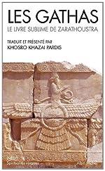 Les Gathas - Le Livre Sublime de Zarathoustra (Collections Spiritualites) (French Edition) by Zarathoustra(2011-03-02) de Zarathoustra