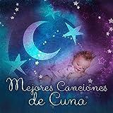 Mejores Canciónes de Cuna - La Música Clásica para la Hora de Dormir, Piezas...
