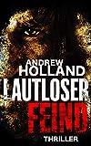 Lautloser Feind: Thriller (Howard Caspar Reihe 8)