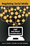 Image of Regulating Social Media: Legal and Ethical Considerations (Communication Law)