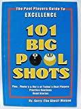 101 Big Pool Shots: The Pool Players Guide To Excellence - Gerry Watson