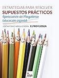 Estrategia de Resolución Supuestos Prácticos para Oposiciones de Magisterio Educación Infantil