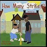 How Many Strikes?