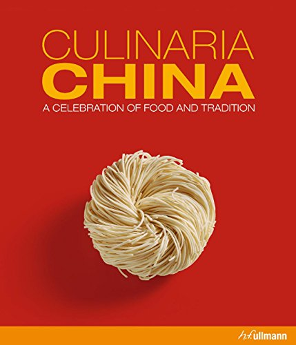 Culinaria China: A Celebration of Food and Tradition