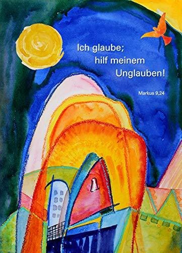 Jahreslosung 2020, XXXL-Poster DIN A0 (84 x 118 cm), 3er-Set, »Ich glaube; hilf Meinem Unglauben!«