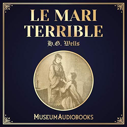 Le Mari Terrible audiobook cover art