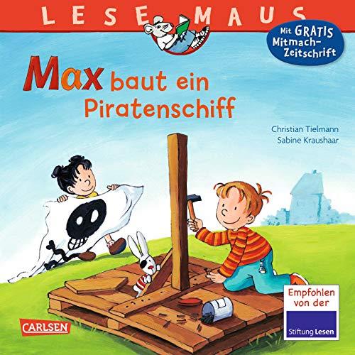LESEMAUS 32: Max baut ein Piratenschiff (32)