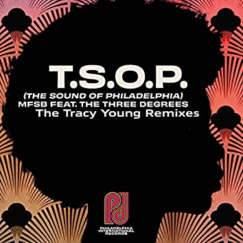 T.S.O.P. (The Sound of Philadelphia) (Tracy Young Remixes)