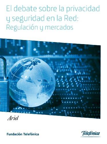 El debate sobre la privacidad y seguridad en la red