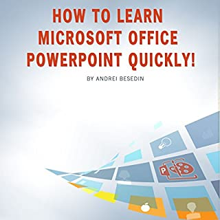 How to Learn Microsoft Office PowerPoint Quickly! audiobook cover art