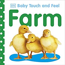 Baby Touch and Feel Farm - Best Baby Books for the First Year